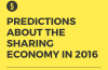 5 predictions about the sharing economy in 2016